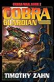 Cobra War Book 2: Cobra Guardian