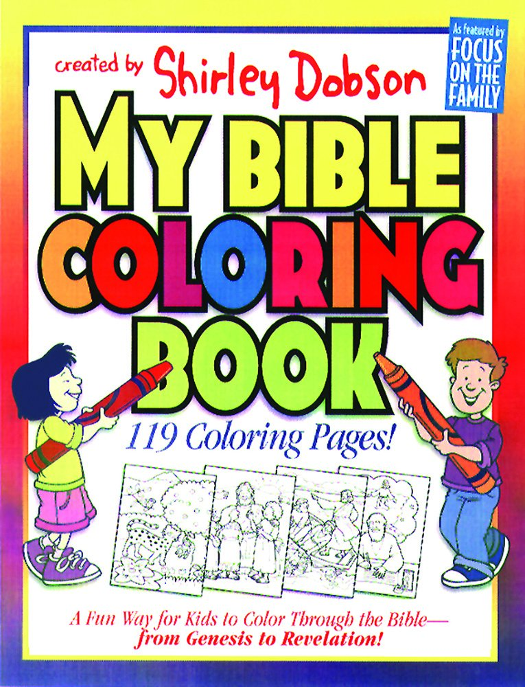 my bible coloring book a fun way for kids to color through the bible coloring books shirley dobson 8601420767072 amazoncom books