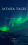 The Best of Jataka Tales: Illustrated (The Evergreen Classics)