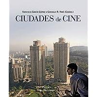 Ciudades de cine (Signo E Imagen)