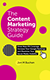 Content Marketing Strategy Guide: Your Formula For Achieving Success Across Social Media, PR and SEO