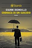 Cronaca di un suicidio: Un caso dell'ispettore Ferraro