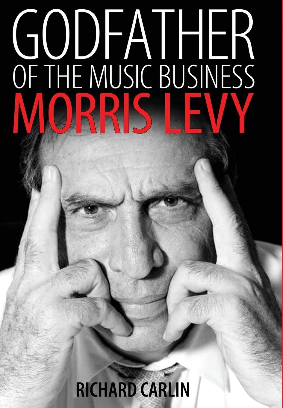 Download Godfather of the Music Business: Morris Levy (American Made Music Series) ebook