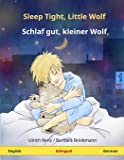 Sleep Tight, Little Wolf – Schlaf gut, kleiner Wolf. Bilingual children's book (English – German)