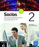 Socios. Libro del alumno. Per gli Ist. Professionali per i servizi commerciali. Con CD Audio: Socios. 2 Libro del Alumno (+ CD)