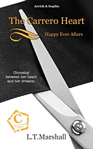 The Carrero Heart ~ Happy Ever Afters: Arrick & Sophie (The Carrero Series Book 6)