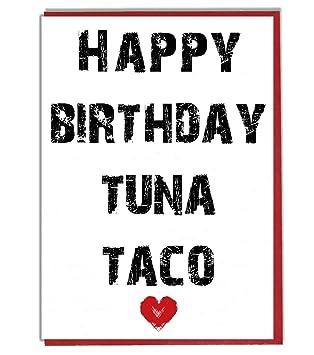 Feliz cumpleaños atún taco - divertido, grosero Tarjeta ...