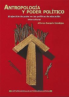Antropología y poder político (Logos) (Spanish Edition)
