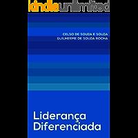 Liderança Diferenciada: Desenvolvendo Organizações Virtuosas