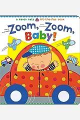 Zoom, Zoom, Baby!: A Karen Katz Lift-the-Flap Book (Karen Katz Lift-the-Flap Books) Board book