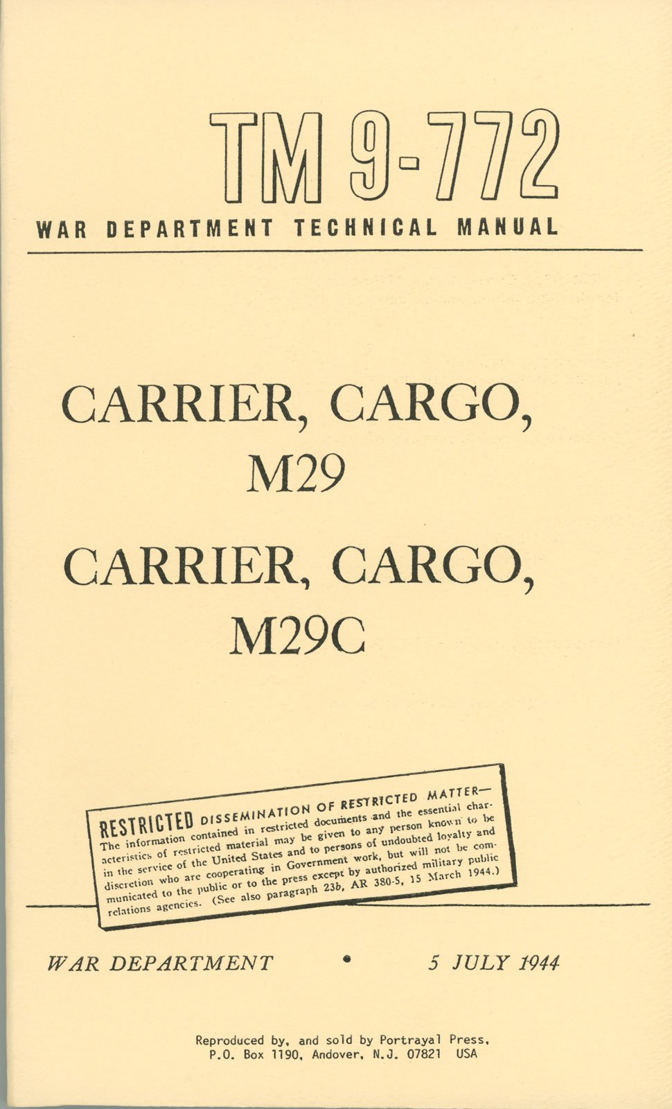 "TM 9-772 Operator & Maintenance for Cargo Carrier M29 & M29C ""Weasel"": War  Department, Portrayal Press: Amazon.com: Books"