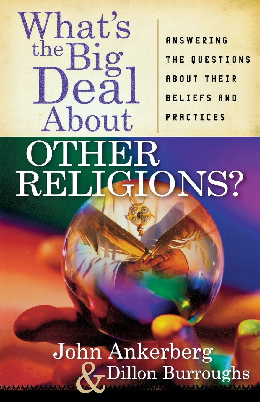 What's the Big Deal about Other Religions