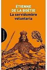 La servidumbre voluntaria (Spanish Edition) Paperback