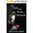 The Cats that Stole a Million (The Cats that . . . Cozy Mystery Book 7)