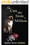 The Cats that Stole a Million (The Cats that . . . Cozy Mystery Book 7) (English Edition)