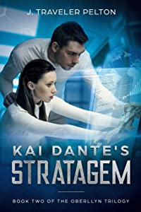 Kai Dante's Stratagem: Book Two of the Oberllyn Trilogy (The Generations of the Oberllyn Family)
