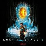 Lost in Space: Season 2 (A Netflix Original Series Soundtrack)