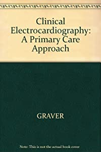 Clinical Electrocardiography: A Primary Care Approach
