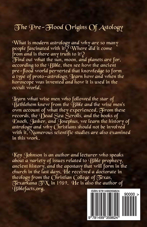 The Pre-Flood Origins of Astrology: Ken Johnson