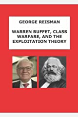 Warren Buffett, Class Warfare, and the Exploitation Theory Kindle Edition