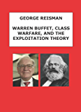 Warren Buffett, Class Warfare, and the Exploitation Theory (English Edition)