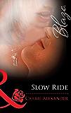 Slow Ride (Mills & Boon Blaze) (Lock & Key, Book 3)