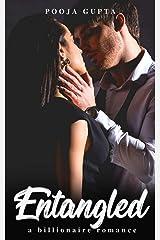Entangled: A Billionaire Romance Kindle Edition