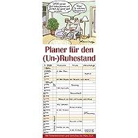Planer für den (Un-)Ruhestand 2020: Familienplaner mit 3 breiten Spalten. Familienkalender, lustiger Rentner-planer mit Ferienterminen, Vorschau bis März 2021 und tollen Extras. 19 x 47 cm.