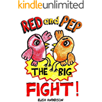 Red and Pep-The Big Fight! - A Bedtime Story Picture Book for Kids Ages 3-5 years with lovely colored pictures: A read…