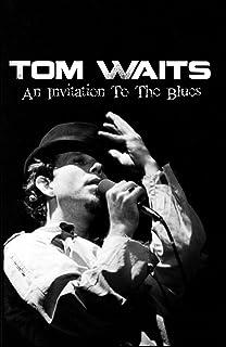 Tom waits no visitors after midnight amazon dvd blu ray tom waits an invitation to the blues stopboris Choice Image