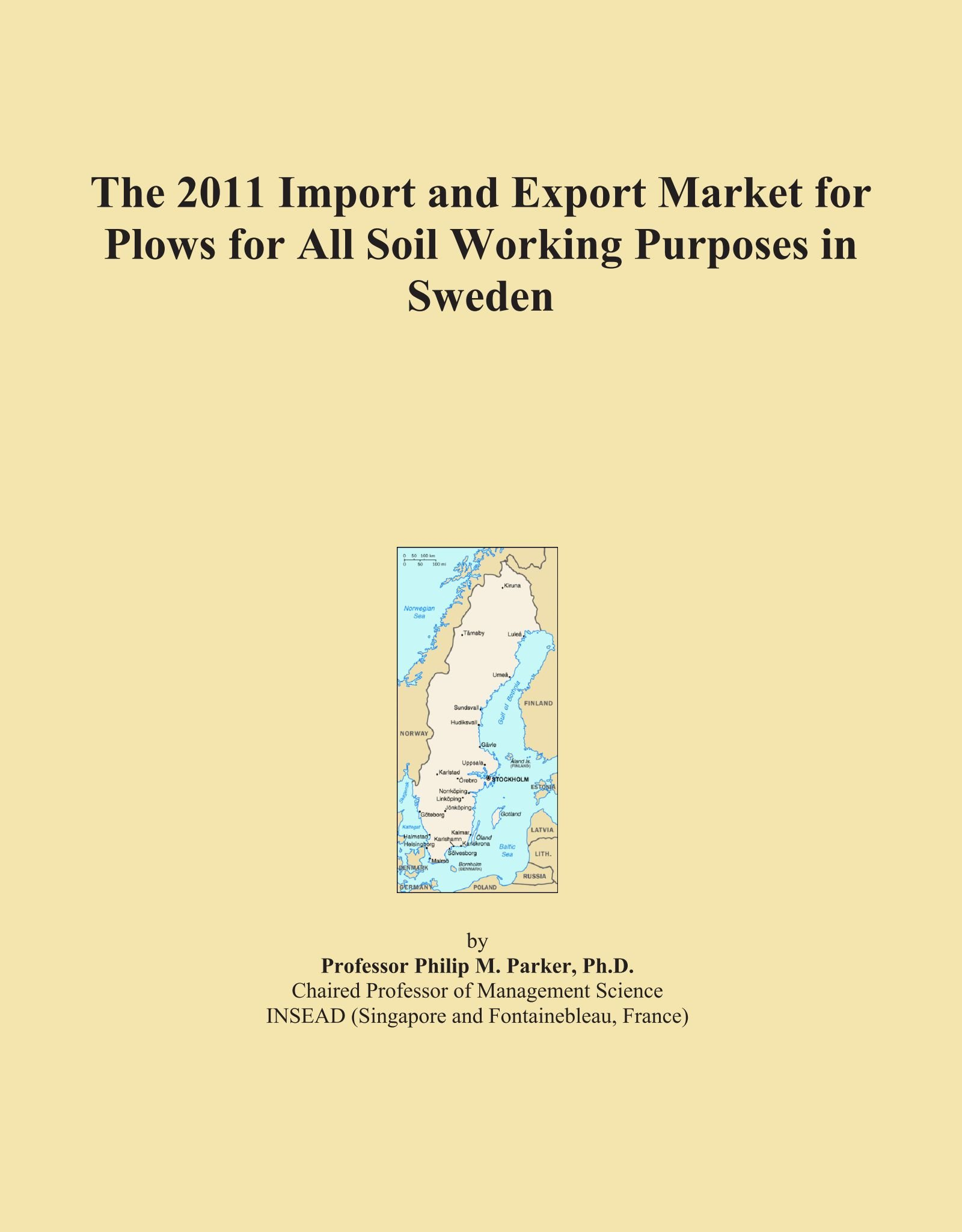 Download The 2011 Import and Export Market for Plows for All Soil Working Purposes in Sweden PDF