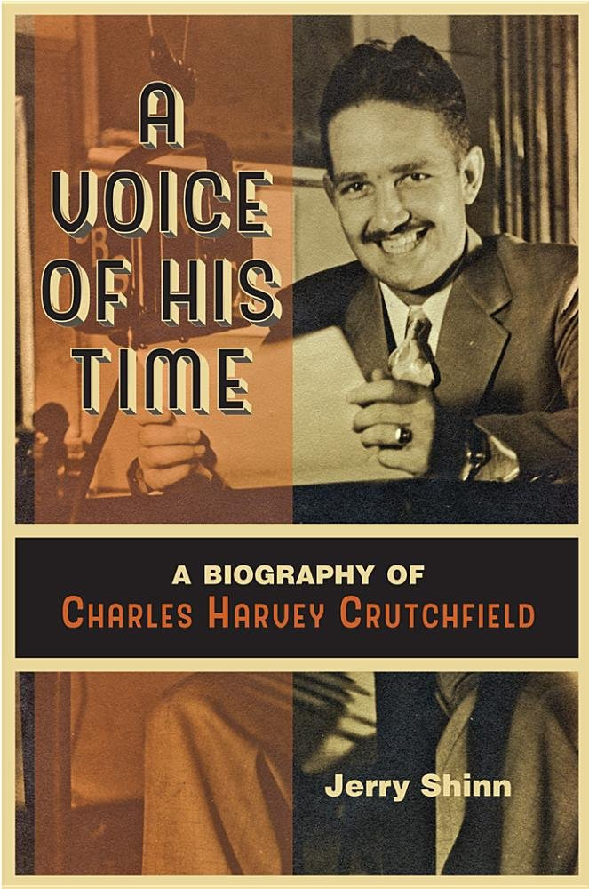 Download A Voice of His Time: A Biography of Charles Harvey Crutchfield pdf