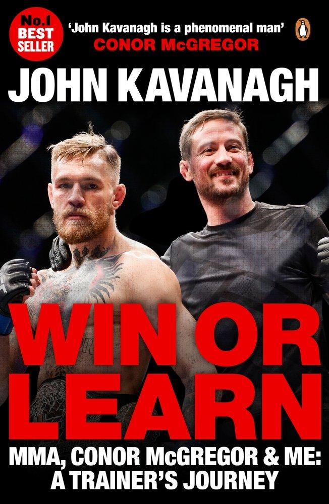 Wonderbaarlijk Win or Learn: MMA, Conor McGregor and Me: A Trainer's Journey XR-46