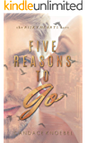 Five Reasons To Go (The Risky Hearts Duet Book 2)