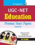 UGC-NET: Education Previous Years' Papers (Solved): Education Previous Papers (Paper I, II & III Solved)