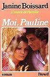 L'Esprit de famille, tome 4 : Moi, Pauline