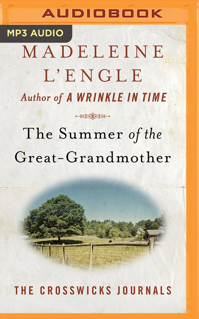 The Summer of the Great-Grandmother (The Crosswicks Journals) pdf epub
