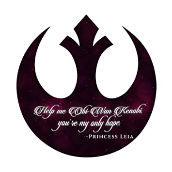 Amazoncom Help Me Obi Wan You Are My Only Hope Quote Rebel Sticker