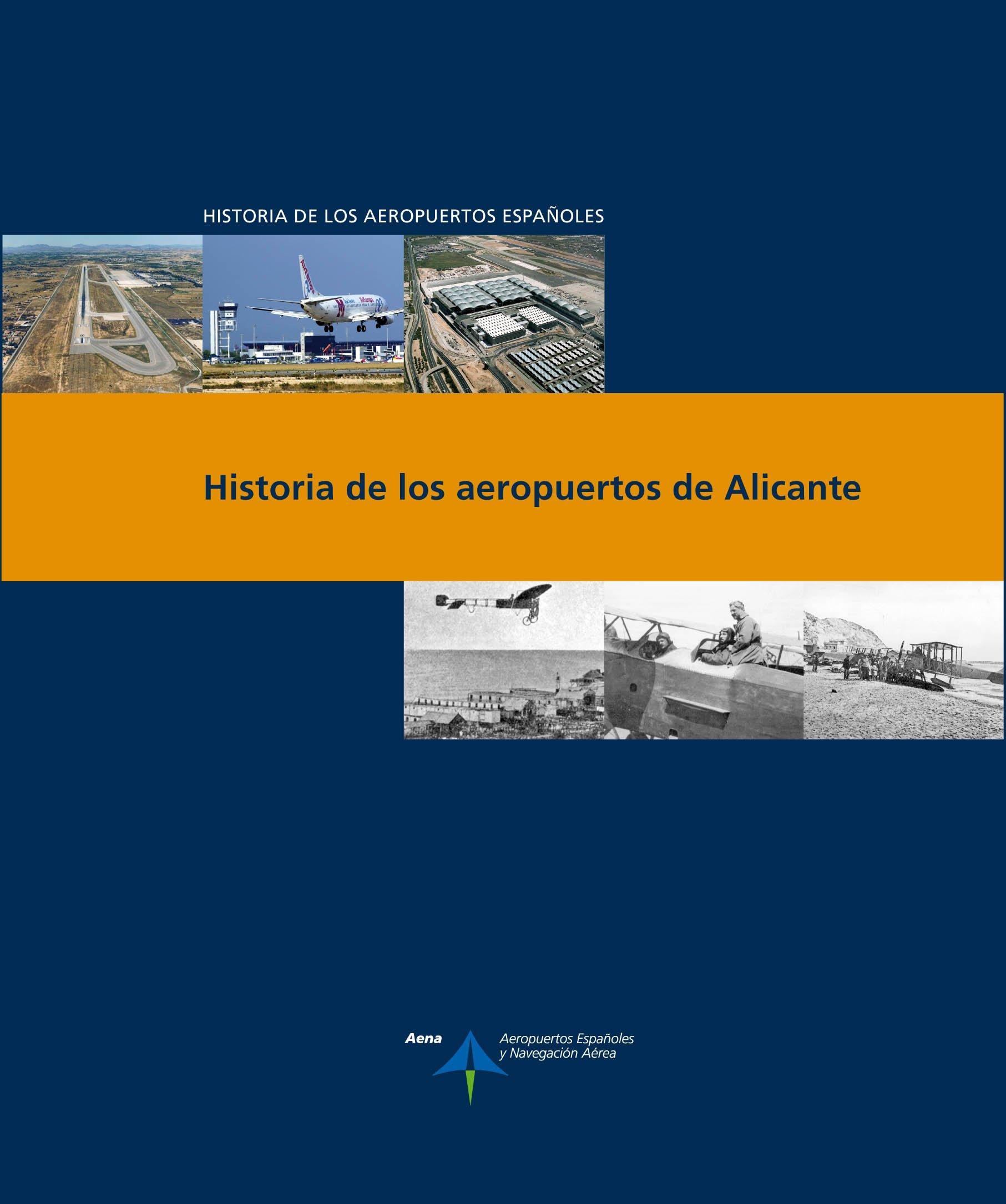 Historia de los aeropuertos de Alicante Historia de los aeropuertos españoles: Amazon.es: Luis Utrilla: Libros
