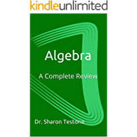 Algebra: A Complete Review