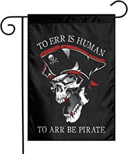 XIOJEIEY American Flags to ERR is Human to ARR Be Pirate, Talk Like a Pirate Day Garden Flag Double Sided for Garden Yard Outdoor Decorative 12 X 18 Inch