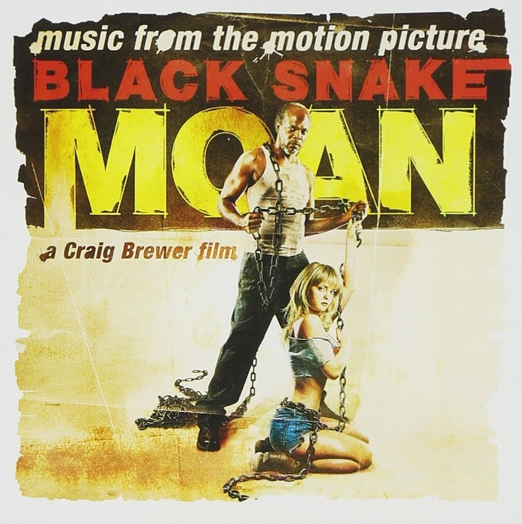 Black Snake Moan: Original Motion Picture Soundtrack by New West (Record Label)