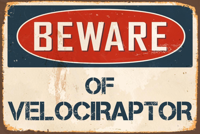 """StickerPirate Beware of Velociraptor 8"""" x 12"""" Vintage Aluminum Retro Metal Sign VS478"""