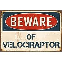 Beware Of Velociraptor 8 x 12 Vintage Aluminum Retro Metal Sign VS478