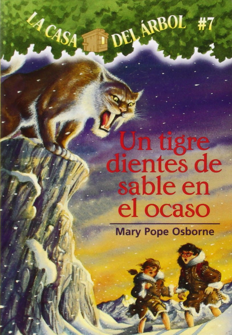Un Tigre Dientes De Sable En El Ocaso  La Casa Del Arbol   Magic Tree House Band 7