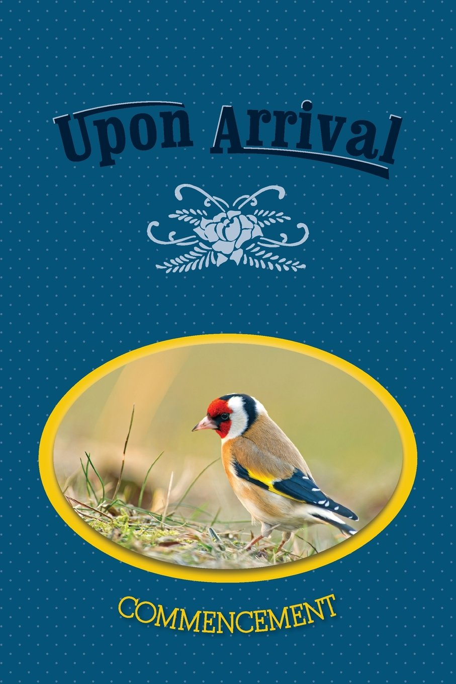 Upon Arrival: Commencement ebook