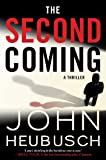 The Second Coming: A Thriller (The Shroud Series)