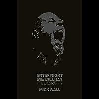 Metallica: Enter Night: The Biography (English Edition)