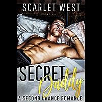 Secret Daddy: A Second Chance Romance (English Edition)