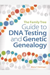 The Family Tree Guide to DNA Testing and Genetic Genealogy Paperback